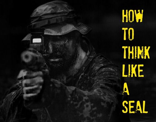 If you can understand how your mind reacts to disasters, you can learn to quiet it, slow the thinking down and learn to make more rational decisions. Here's how to think like a Navy SEAL.