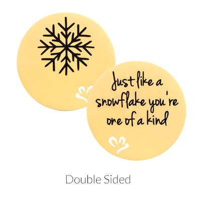 'Just like a snowflake, you're one of a kind' Statement Plate