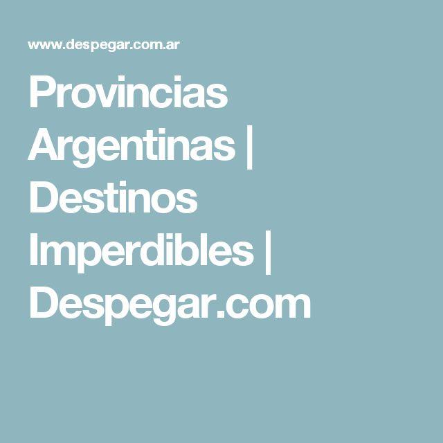 Provincias Argentinas | Destinos Imperdibles | Despegar.com