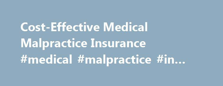 Cost-Effective Medical Malpractice Insurance #medical #malpractice #in #new #jersey http://riverside.remmont.com/cost-effective-medical-malpractice-insurance-medical-malpractice-in-new-jersey/  # Quality, cost-effective medical professional liability insurance for medical professionals. Choose Diederich Healthcare for your Medical Malpractice Insurance needs. Discover why so many physicians look to Diederich Healthcare for their medical malpractice insurance solutions. Diederich Healthcare…