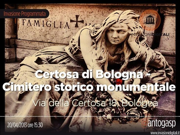#InvasioniDigitali il 20 aprile alle 15.30 Antonella Gasparato ci porta alla Certosa di Bologna - cimitero monumentale