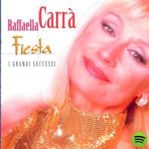 Fiesta Raffaella Carrà