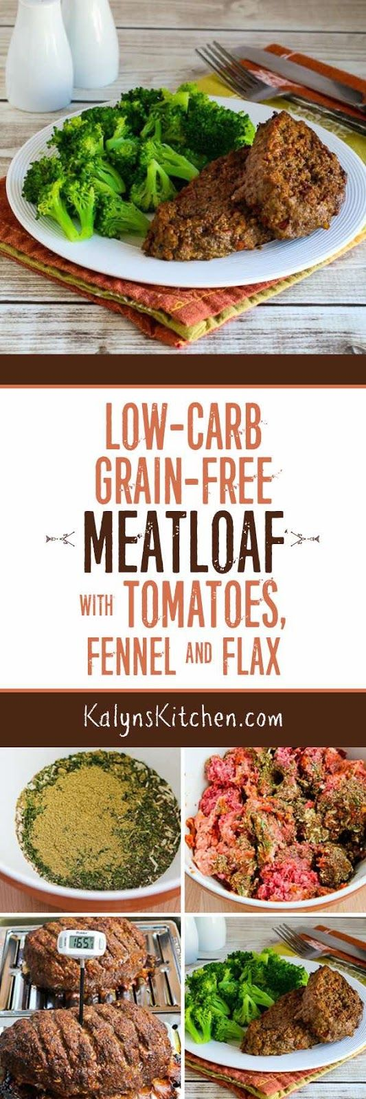 Low-Carb Grain-Free Meatloaf with Tomatoes, Fennel, and Flax Seed is a delicious meatloaf option that's also gluten-free and South Beach Diet friendly. [found on KalynsKitchen.com]