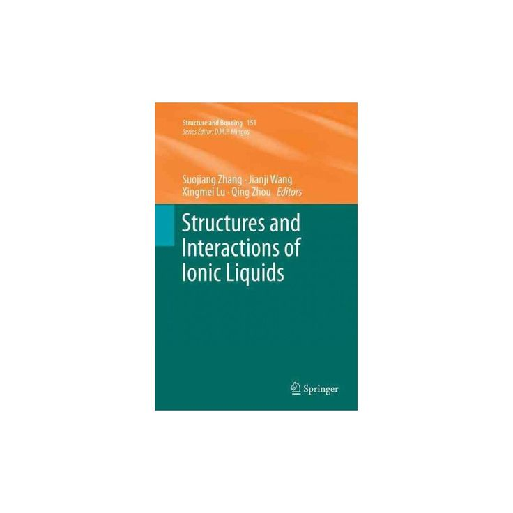 Structures and Interactions of Ionic Liquids (Reprint) (Paperback)
