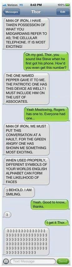A text message conversation between the Thor and Tony Stark. This is absolutely the best thing I have ever seen.