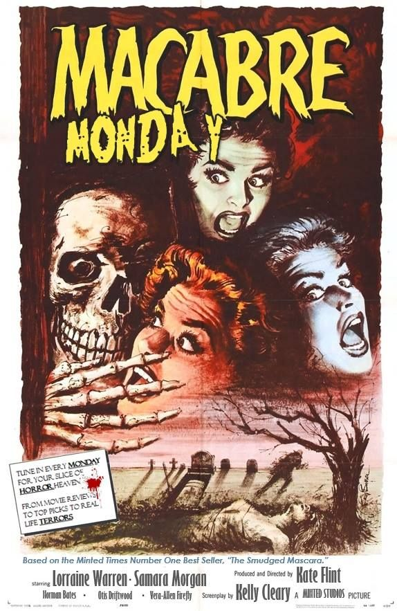 Macabre Monday is Returning