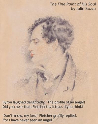 quotation from the novel 'The Fine Point of His Soul' (image is Lord Byron (c1816) by George Henry Harlow from Wikimedia Commons)