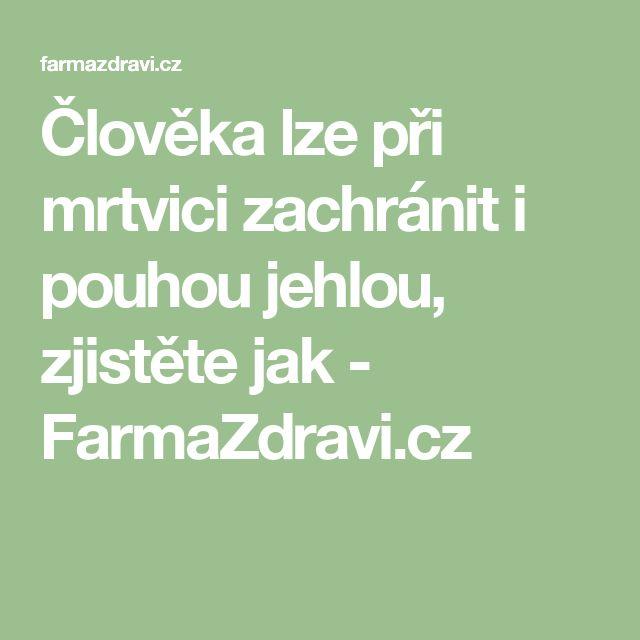 Člověka lze při mrtvici zachránit i pouhou jehlou, zjistěte jak - FarmaZdravi.cz