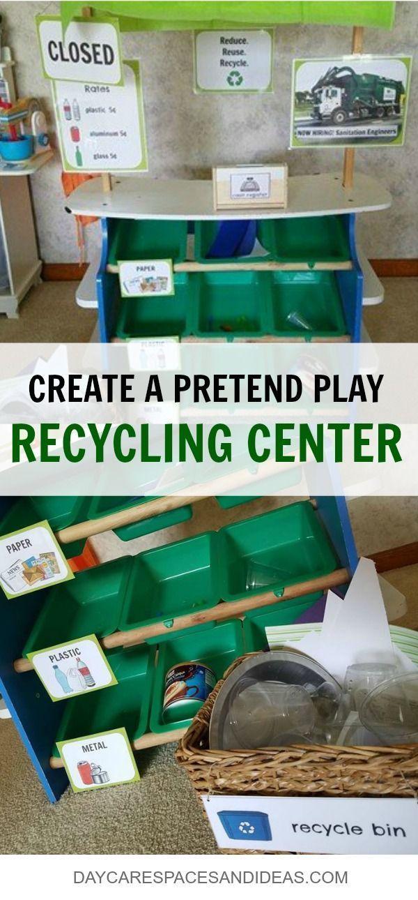 Create A Pretend Play Recycling Center Center Create Play Pretend Recycle Activities Recycling Activities For Kids Recycling For Kids Recycling Activities