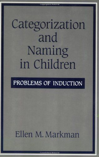 Categorization and Naming in Children: Problems of Induction (Learning, Development, and Conceptual Change) by Ellen M Markman http://www.amazon.com/dp/0262631369/ref=cm_sw_r_pi_dp_iKT2vb0C3S433