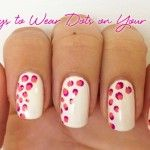 6 Ways to Wear Polka Dots On Your Nails