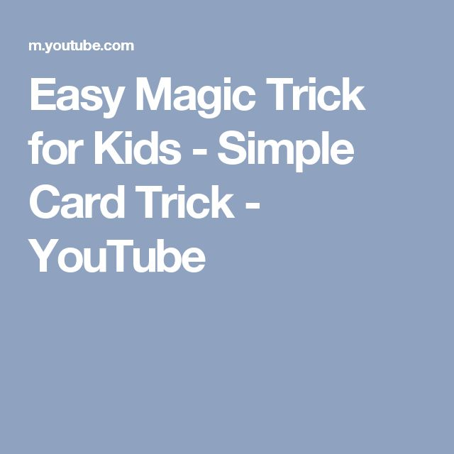 Easy Magic Trick for Kids - Simple Card Trick - YouTube
