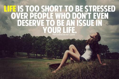 lifes too short.