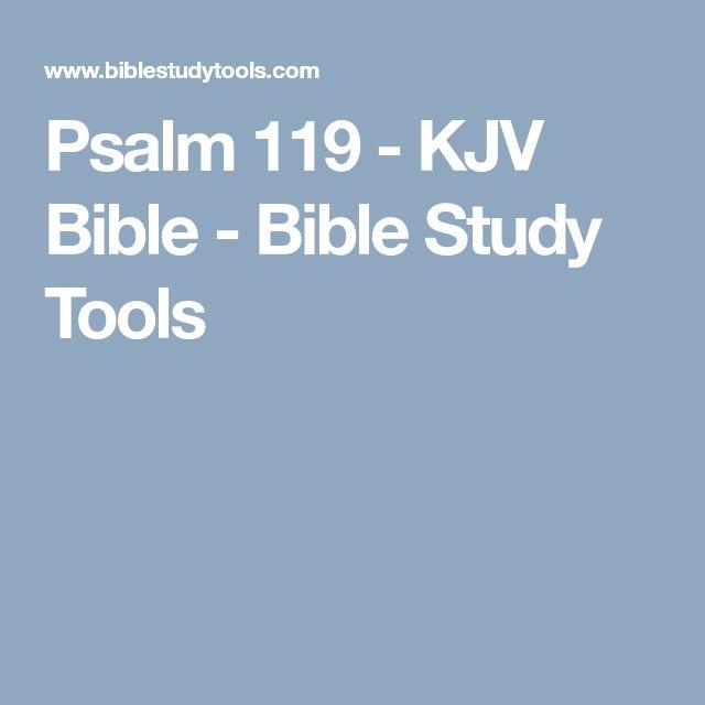 Psalm 119 - KJV Bible - Bible Study Tools