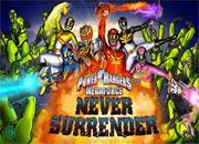 Power Rangers Never Surrender