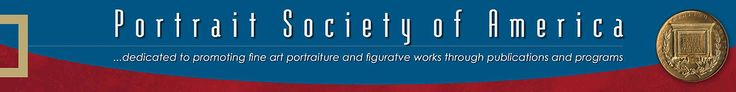 Portrait Society of America | International Portrait march 4th deadline