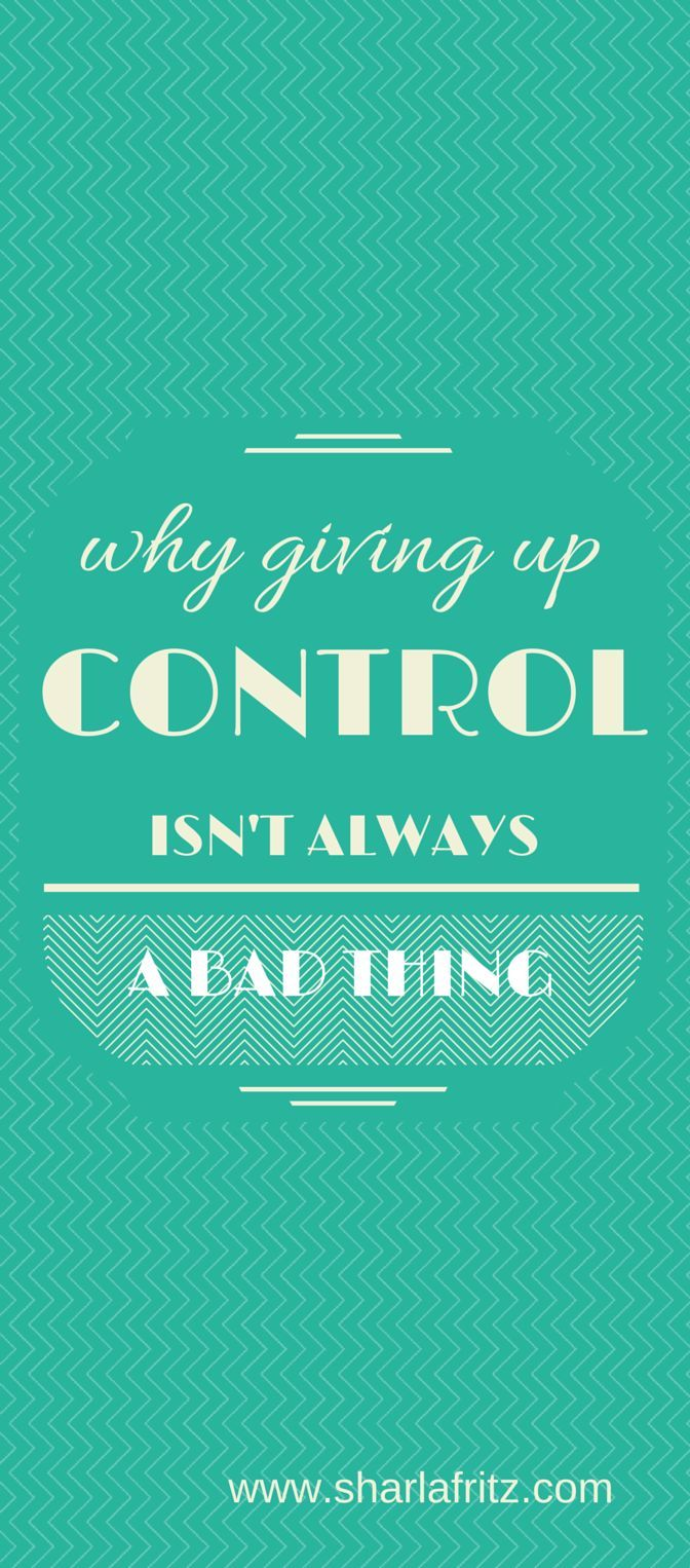 Isnt It Little Early To Give Up On >> Why Giving Up Control Isn T Always A Bad Thing Faithsmessenger Com