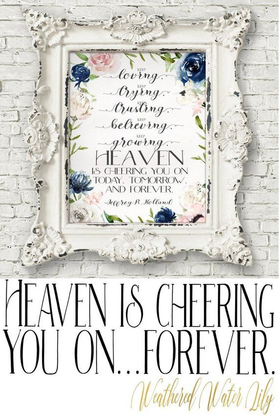Heaven Is Cheering You On Today Tomorrow And Forever Quote