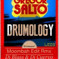[GREGOR SALTO] - Drumology DJ Blass & DJ Cuervo Moombahton Edit by xxblassxx on SoundCloud