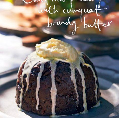 Christmas Pudding with Cumquat Brandy Butter - eatlove Maggie Beer