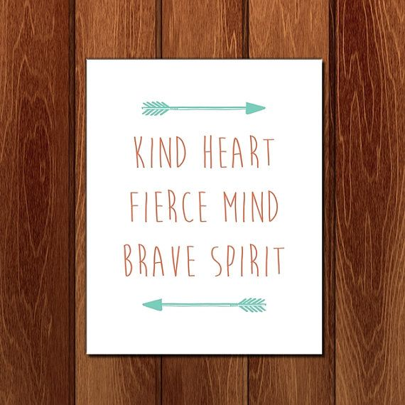 Kind heart fierce mind brave spirit printable nursery art, Instant Download on Etsy, $3.00