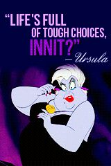I swear the lessons from Disney movies are more relevant the older you get
