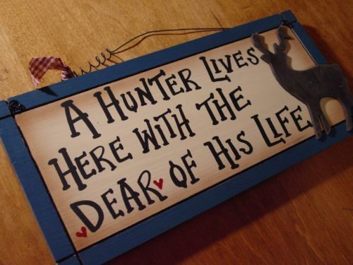 HUNTER LIVES HERE WITH DEAR OF HIS LIFE Deer Hunting Lodge Cabin Wall Sign Decor