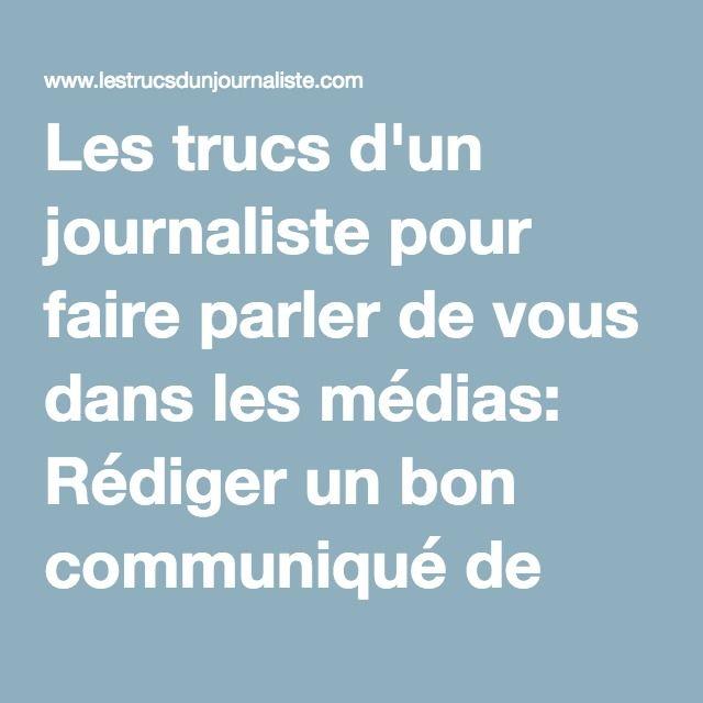 Les trucs d'un journaliste pour faire parler de vous dans les médias: Rédiger un bon communiqué de presse