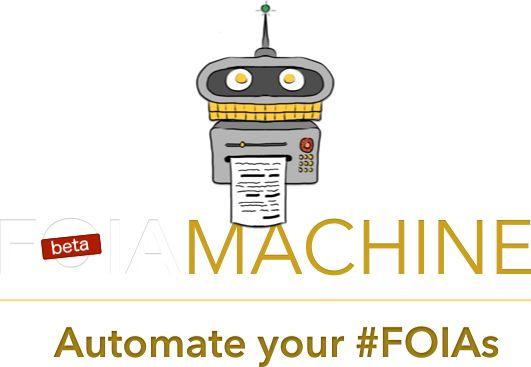FOIA Machine - Automate your #FOIAs
