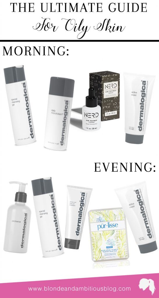 BATTLING OILY SKIN: guide to combating oily skin, oily skin guide, dermalogica, purlisse, morning routine, evening routine, skincare routine