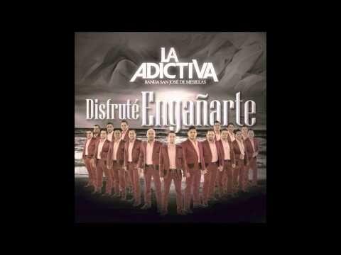 La Adictiva Banda San Jose De Mesillas - Después de Ti Quien - YouTube