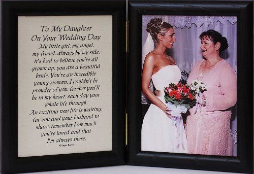 Wedding Date Picture Gift: 5x7 Hinged TO MY DAUGHTER ON YOUR WEDDING DAY Poem