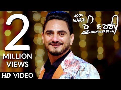 New Punjabi Song Roon Wargi Of Kulwinder Billa– HD video And Lyrics