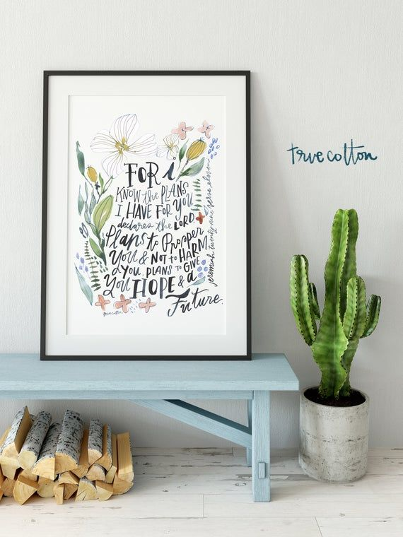 Jeremiah 29:11 The plans I have for you Floral Watercolor Fine Art and Cotton Linen Canvas PRINT
