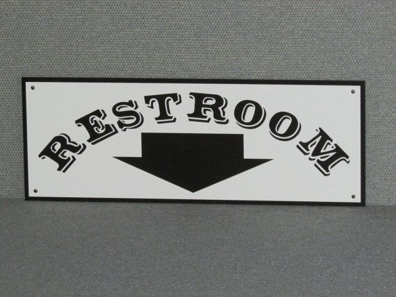 Restroom Sign With Arrow Pointing Down CUSTOM BLACK & WHITE