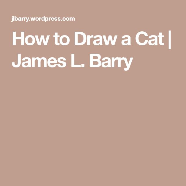 How to Draw a Cat | James L. Barry