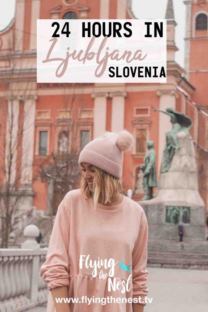 24 HOURS IN LJUBLJANA, SLOVENIA | europe | Slovenia travel, Flying