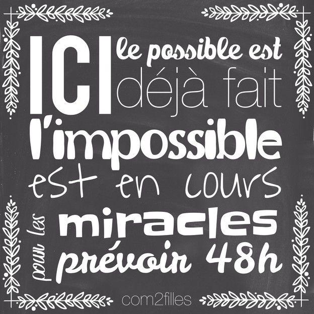 citation : ici l'impossible est déjà fait