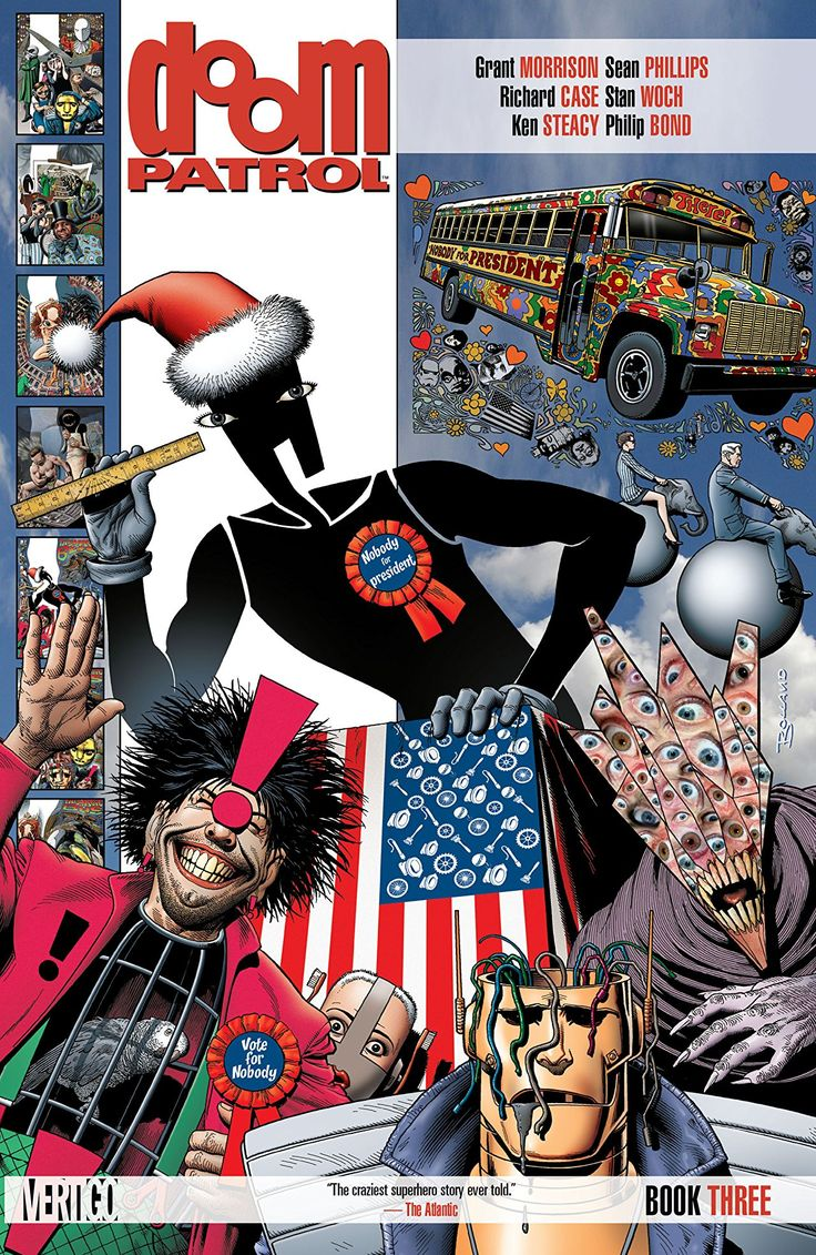 Doom Patrol (1987-1995): Book Three  The Doom Patrol must face new challenges: the final fate of the Brotherhood of Dada, the rise of the unstoppable Candlemaker, Danny the Street meeting his cosmic destiny and Crazy Jane attempting to find her place in the world. Sound strange? Well, not as strange as the superhero team fighting them.
