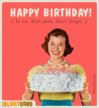 Happy Birthday bluntcard All Kinds Of Good Ones Pinterest