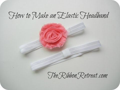 How to Make an Elastic Headband - TheRibbonRetreat.com definitely making some of these using these steps for baby allison!!! Easy, cheap yet still pretty!
