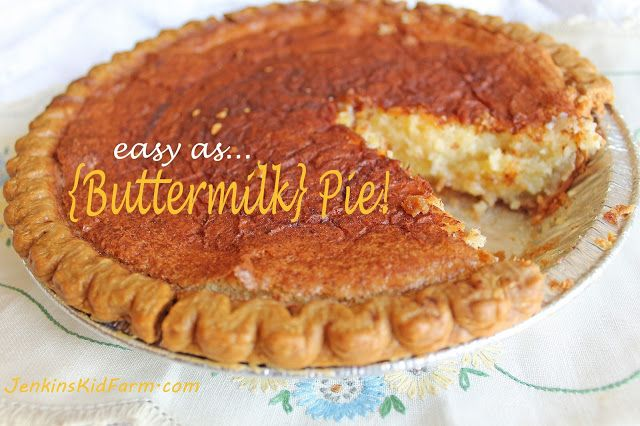 As {Buttermilk} Pie. We love this good old-fashioned buttermilk pie ...