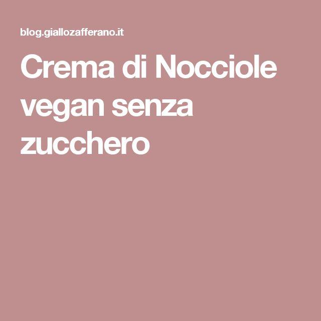 Crema di Nocciole vegan senza zucchero