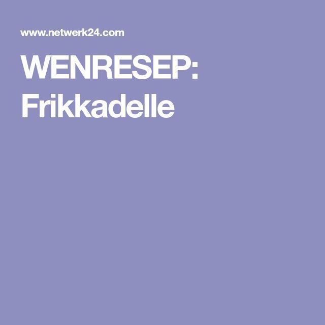 WENRESEP: Frikkadelle