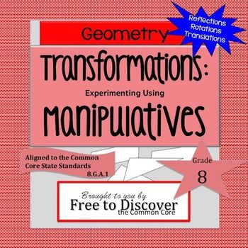 FREEBIE! Your students will love this hands-on approach to learning geometric transformations. This activity includes reflections, rotations, and translations. Students will use manipulatives to verify experimentally the properties of rotations, reflections, and translations. Included in this product: guided activity worksheet, answer sheet, Teacher's Guide, 2 pages of printable manipulatives, and 1 coordinate plane mat. Brought to you by Free to Discover.