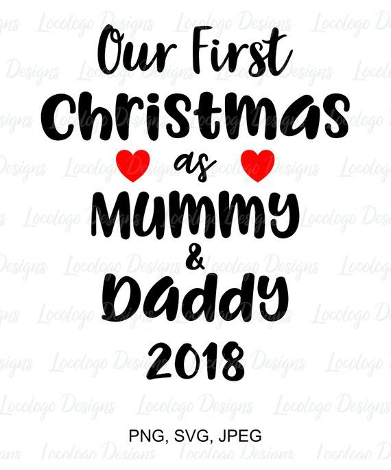 Our First Christmas As Mummy And Daddy 2018 Family Christmas Quote Svg Clip Art A Lovely Christmas Quote Fo Family Quotes Family Christmas Quotes Vinyl Quotes