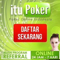 ItuPoker.com Agen Poker Online Indonesia Terpercaya - http://domainhosting4you.blogspot.com/2013/11/itupokercom-agen-poker-online-indonesia.html