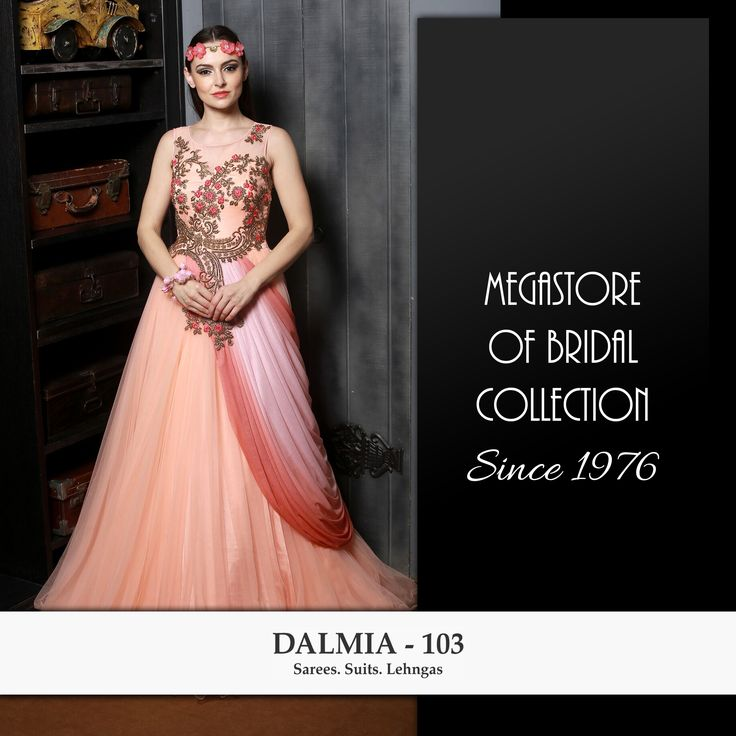 Dalmia 103 is a one stop destination for bridal wear. Modern Lehengas along with a vast variety of ethnic sarees & suits make Dalmia 103 the preferred choice for bridal shopping.  DALMIA 103 Pitampura | Ghaziabad | Hisar  +91-9953604103