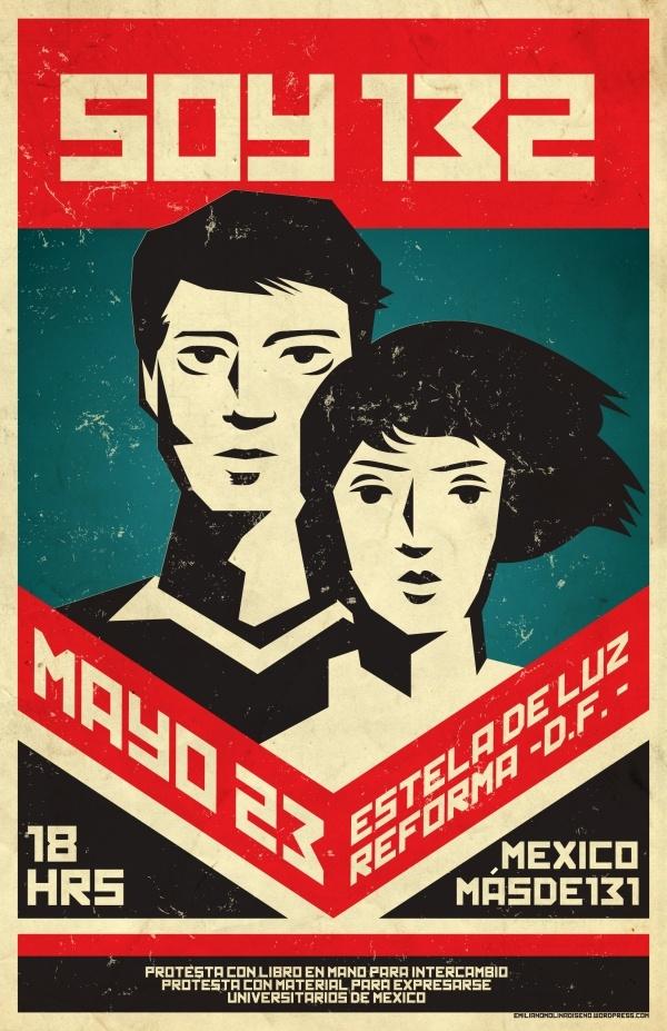 """""""SOY 132"""" póster Ciudad de México, elecciones presidenciales 2012"""