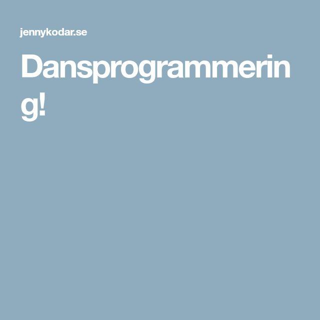 Dansprogrammering!